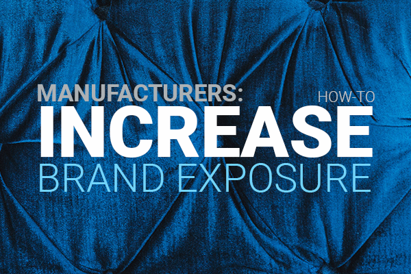 increase brand exposure for manufacturers