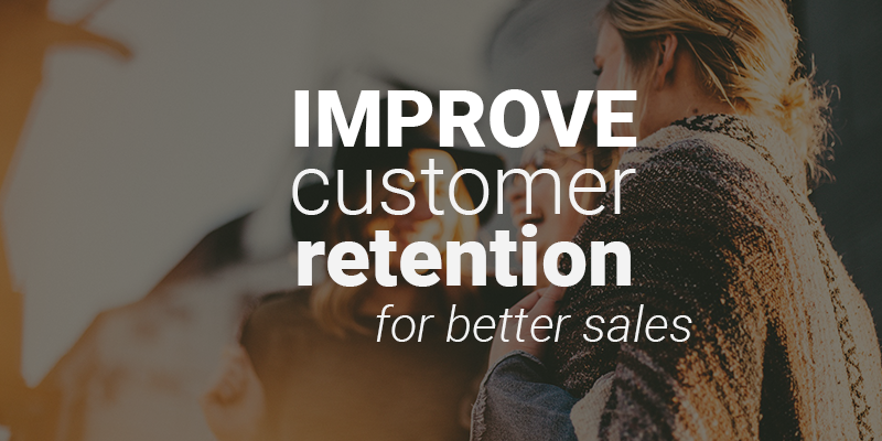 how to improve customer retention