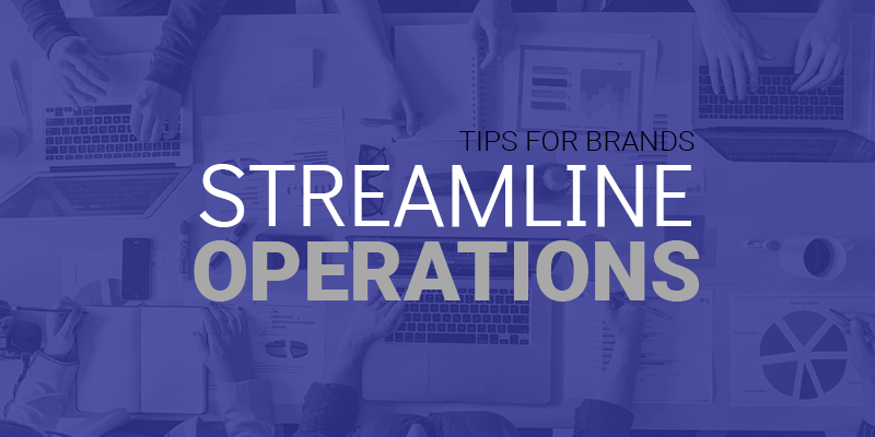 streamline business operations for brands
