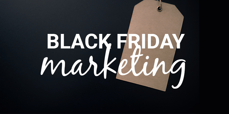 black friday retail marketing strategy 2019