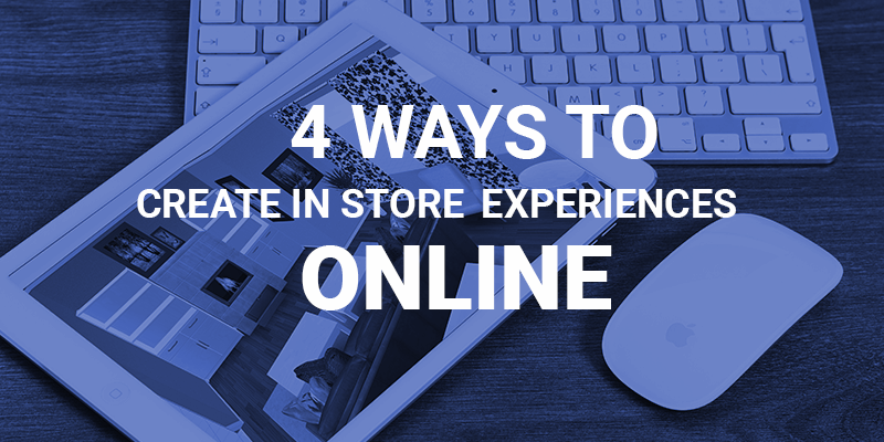 in store experience online
